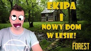 EKIPA I NOWY DOM W LESIE! | The Forest COOP #6 | Vertez, LJay, Bobix, Dyzio