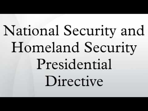 National Security and Homeland Security Presidential Directive