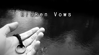 Broken Vows - Short Film Trailer