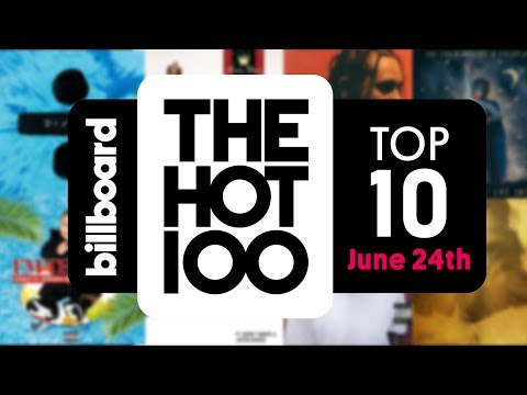Early Release! Billboard Hot 100 Top 10 June 24th 2017 Countdown | Official