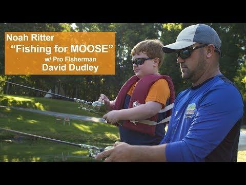 "Noah Ritter ""Fishing for Moose"" with Pro Fisherman David Dudley"