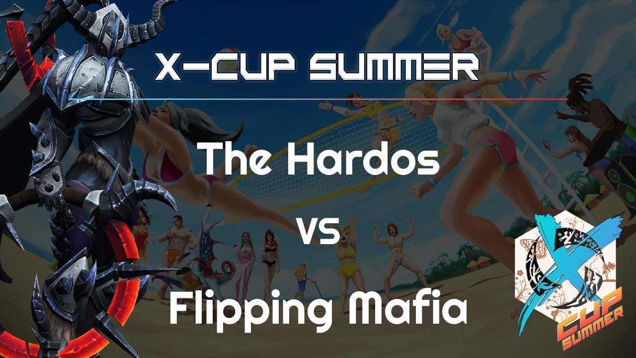 Hardos vs. Flipping Mafia - X Cup Summer - Heroes of the Storm 2021