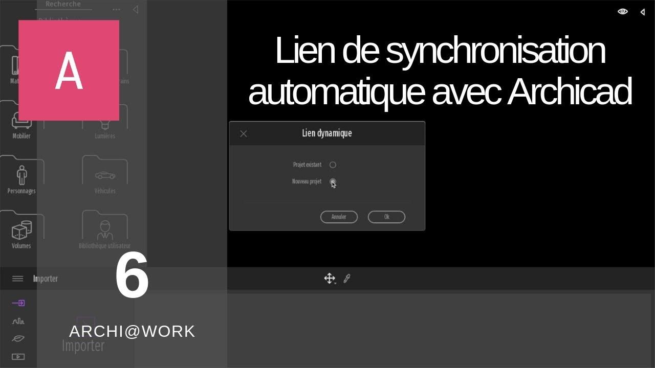 (6) TwinMotion 2019 - Lien de synchronisation automatique avec Archicad