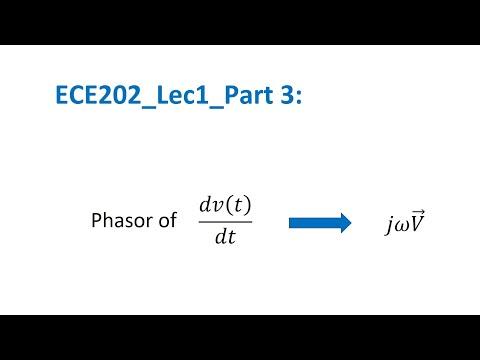 ECE202 Lec1_Part 3 Derivative Property and Phasor Calculations
