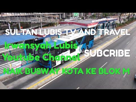Bus Mania//Naik Busway Kota-Blok M September 2018 Mp3
