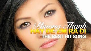 Phương Thanh - Hãy Để Em Ra Đi (Live Performance / The Best Hit Song)
