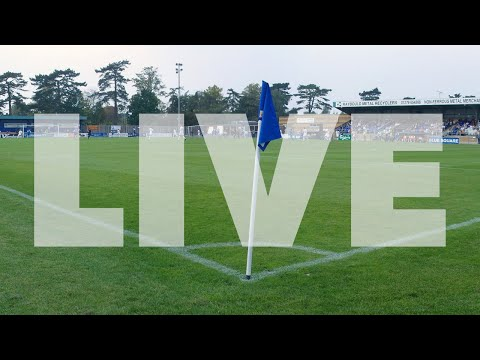 LIVE VIDEO - 1ST HALF: Bishop's Stortford v Peterborough United