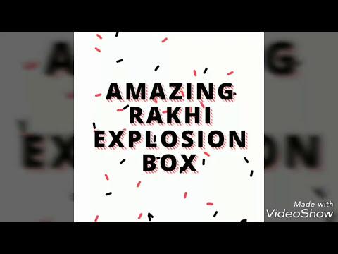 Amazing rakshabandhan explosion box