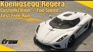 The Crew 2 | Koenigsegg Regera Customization + Top Speed - Test Free Run