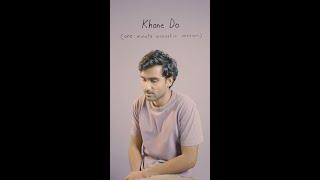 Khone Do (1 Minute Acoustic Version) 🧩✨ #Shorts