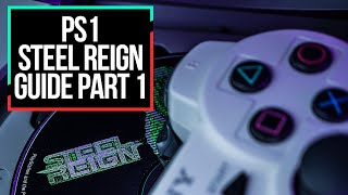Steel Reign | GAME GUIDE Stages 1 - 5 |  PlayStation 1 | No Spoilers