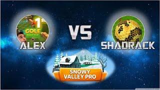 King Cap vs Alex   Snowy Valley Round 2