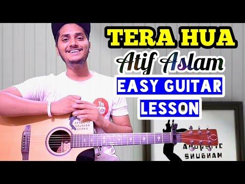 Atif aslam - Tera hua - Easy guitar tutorial, beginner guitar lesson