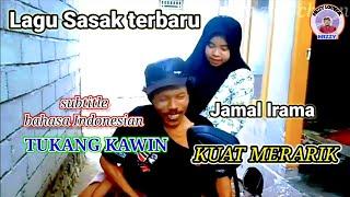 KUAT MERARIK // lagu lombok terbaru 2021 // Jamal Irama @Mizzy musik bale sasak