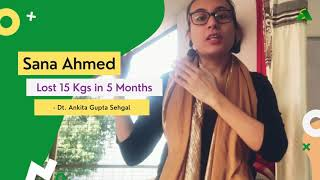 Sana Ahmed Weight Loss Transformation, Lost 15 Kgs in just 5 Months