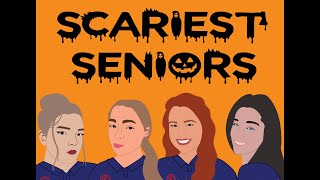 scariest senior