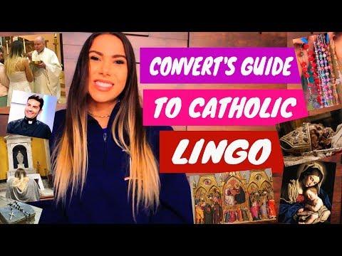 Convert's Guide to CATHOLIC LINGO!!!