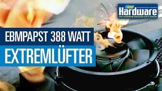 Extremlüfter mit 388 Watt Leistungsaufnahme | PCGH in Gefahr