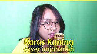 Download lagu LAGU BANJAR BARAS KUNING COVER BY IMJOHANAH