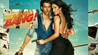 Bang Bang 2014| full Hindi movie |Hritik Roshan, Katrina Kaif |Full HD|