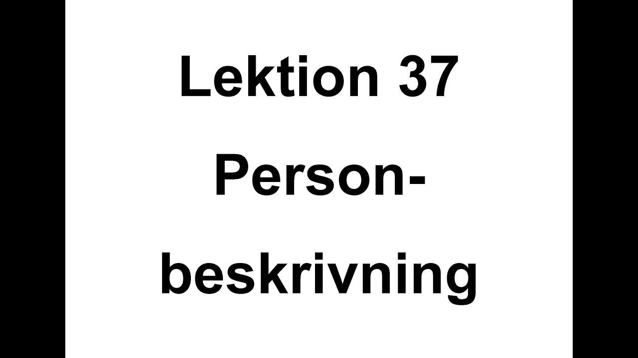 Lektion 37   personbeskrivning   Svenska för Nyanlända   Swedish for beginners