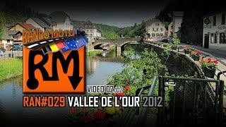 RAN#029 VALLÉE de l'OUR 2012 2/2