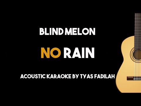 No Rain - Blind Melon (Acoustic Guitar Karaoke Backing Track with Lyrics)