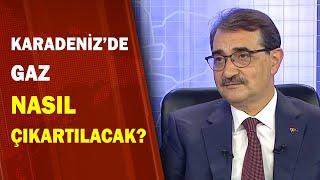"""Enerji Bakanı Fatih Dönmez: """"Bulduktan Sonra Çıkartmasını da Biliriz! / A Haber"""