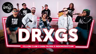 DRXGS - YELLOW CLAW & SARA FAJIRA FT. INDOMUSIKTEAM | PETIK