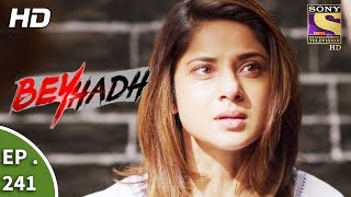 Video Beyhadh - बेहद - Ep 241 - 12th September, 2017 download MP3, 3GP, MP4, WEBM, AVI, FLV September 2019