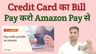 Pay Credit Card Bill On Amazon | Credit Card का Bill Pay करे Amazon Pay से |