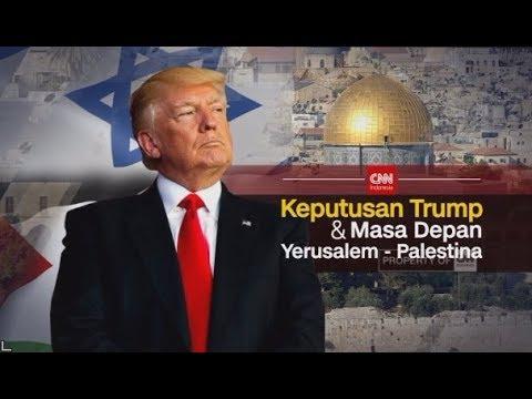 Special Program: Keputusan Trump & Masa Depan Yerusalem - Palestina
