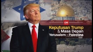 Download Video Special Program: Keputusan Trump & Masa Depan Yerusalem - Palestina MP3 3GP MP4