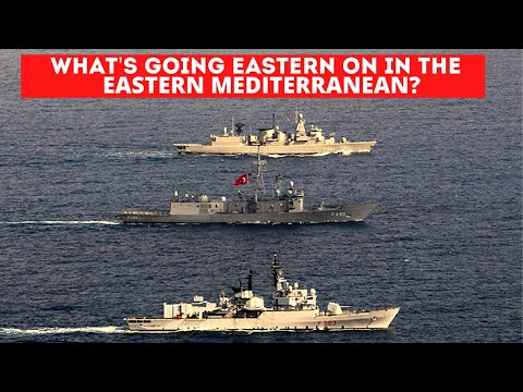 What's going on in the eastern Mediterranean?