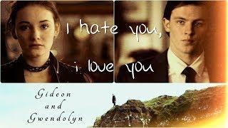 Gideon and Gwendolyn | Гидеон и Гвендолин | I hate you, i love you
