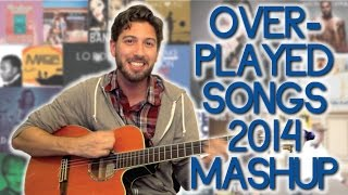 Repeat youtube video 20 Most Overplayed Songs of 2014 - One Minute Mashup #33