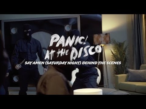 Panic! At The Disco - Say Amen (Saturday Night) (Beyond The Video)