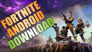 Fortnite Android - How to download Fortnite for Android [APK DOWNLOAD]