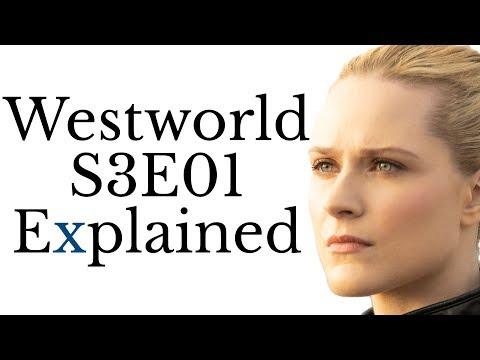 Westworld S3E01 Explained