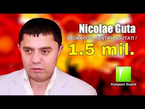 Nicolae Guta 🌹 Mi-ai lasat o floare-n glastra ( manele vechi ) k-play