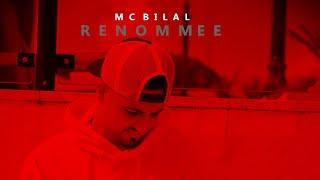 MC BILAL - RENOMMEE  •jetzt streamen•