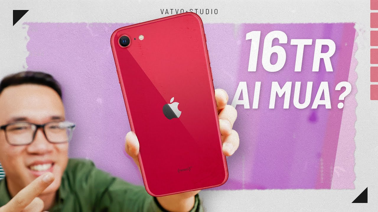 TRÊN TAY iPhone SE 2020? Cao nhất 16TR AI MUA?