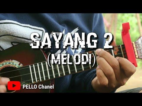 SAYANG 2 - (MELODI) Kentrung By PELLO Chanel
