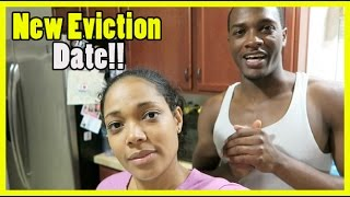 New Eviction Date!!