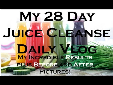 28 Day Juice Cleanse Daily Vlog! Incredible results and before and after pictures