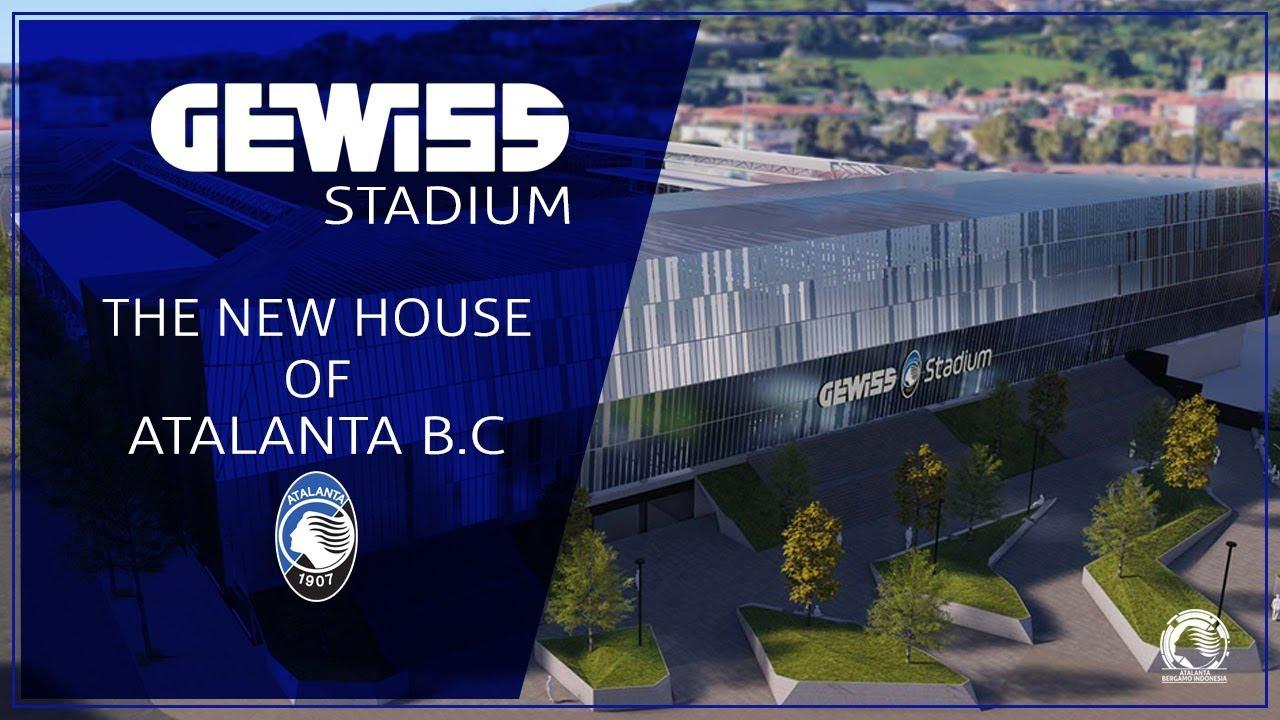 GEWISS STADIUM I THE NEW HOUSE OF ATALANTA - YouTube