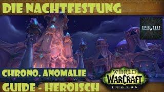 [Guide][Patch7.1.5] World of Warcraft - Chronomatische Anomalie [her...