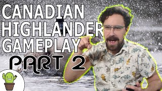 The Spikes Play 1v1 Commander Except it's Actually Canadian Highlander (part 2) | Gameplay S5E6
