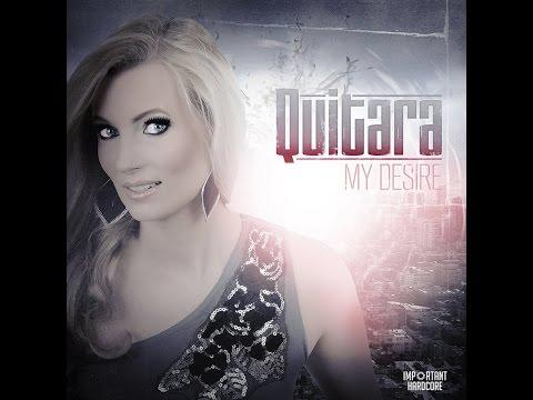 Quitara - My Desire