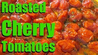 Roasted Tomatoes - Marinated & Roasted Cherry Tomatoes Recipe - Poormansgourmet